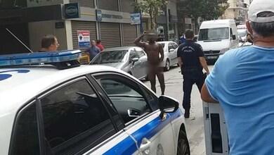 Πανικός στη Λάρισα από άνδρα που περιφερόταν γυμνός